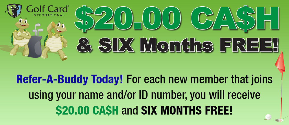 Refer-A-Buddy Today! Earn $20.00 CA$H & 6 Months FREE!